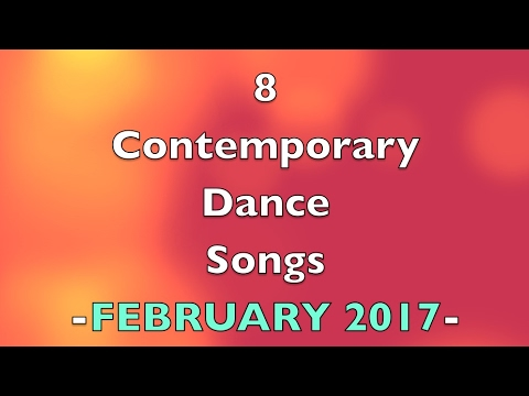 Contemporary Dance Songs February 2017