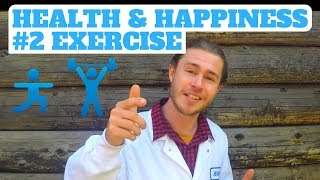 #2 Exercise : 7 Scientific Strategies for Living Happier and Healthier
