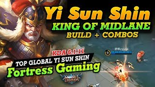 How to play Yi Sun Shin - The King of Midlane Fortress Gaming Mobile Legends Bang Bang