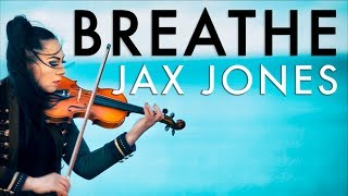 Jax Jones - Breathe (Violin Cover Cristina Kiseleff)