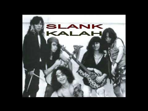 ALBUM LAMA SLANK (KALAH)