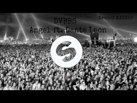 DVBBS - Angel ft. Dante Leon ( Drop G Mashup )