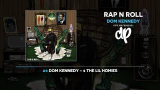 Dom Kennedy - Rap N Roll (FULL MIXTAPE)