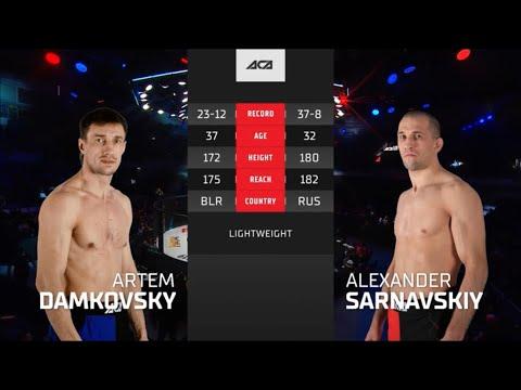 ACA 118: Артем Дамковский vs. Александр Сарнавский   Artem Damkovsky vs. Alexander Sarnavsky
