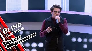 Sai Tein Kha Aung - Never Enough (Loren Allred) | Blind Audition - The Voice Myanmar 2019