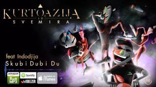 4. Kurtoazija - Skubi dubi du Feat. Indodjija