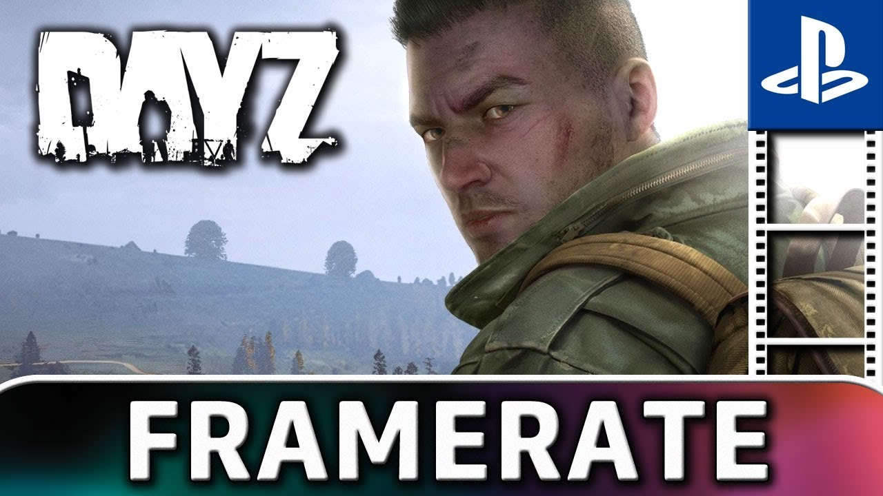 DayZ, a real disaster on PS4? (Frame Rate Test)