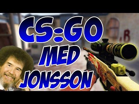 CS:GO MED JONSSON!