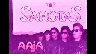 AAJA AAJA [OFFICIAL VIDEO] - THE SAHOTAS (1989)