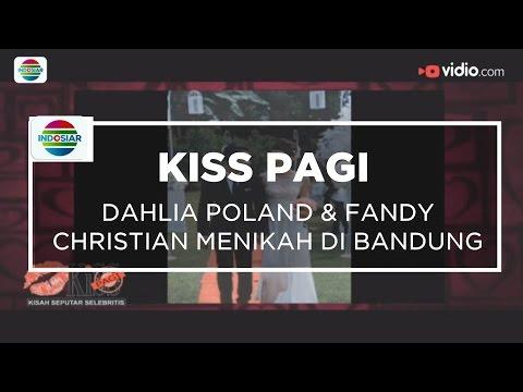 Dahlia Poland & Fandy Christian Menikah di Bandung - Kiss Pagi 30/11/15