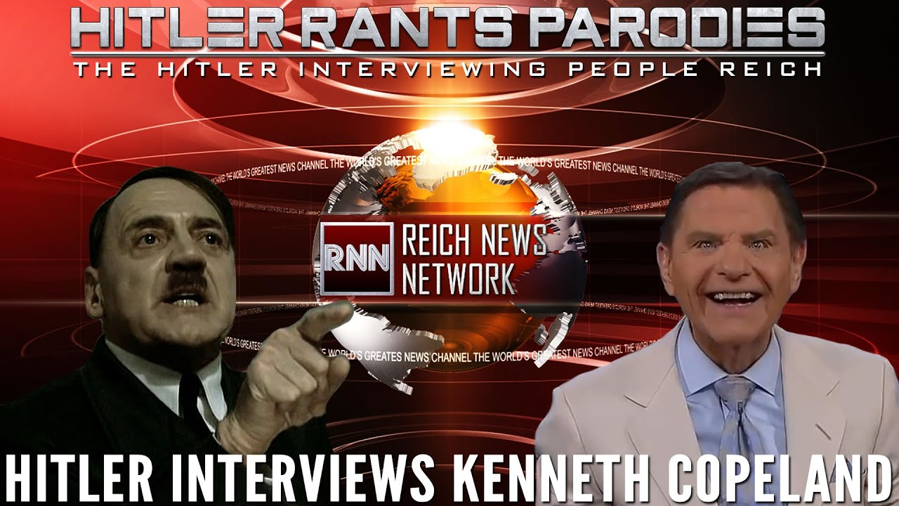 Hitler interviews Kenneth Copeland