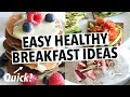 EASY HEALTHY BREAKFAST IDEAS (+ quick pancakes)