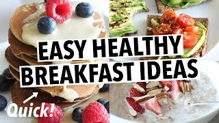 EASY HEALTHY BREAKFAST IDEAS