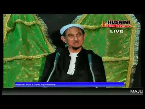 3RD MUHARRAM LIVE MAJLIS BY DR S KALBE SADIQ FROM LUCKNOW ON HUSAINI CHANNEL
