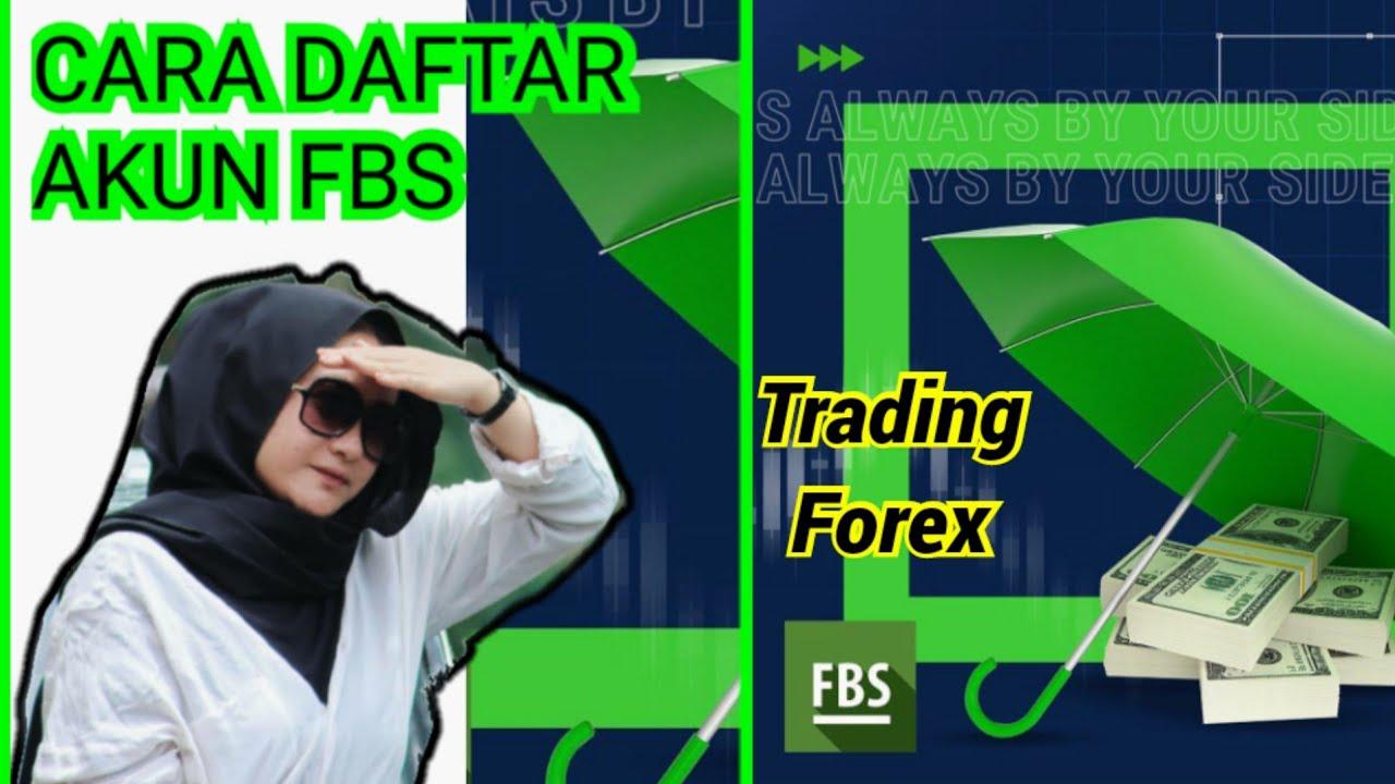 Cara Daftar Akun Fbs Terbaru 2021 Cara Daftar Akun Trading Cara Daftar Akun Forex Tutorial 1 Youtube