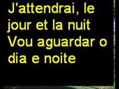dalida - j attendrai - letra e tradução - classicos da musica francesa