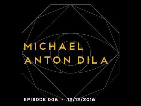Episode 006 - Michael Anton Dila