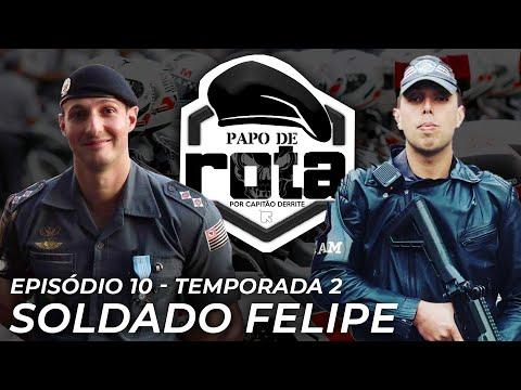 PAPO DE ROTA, com Sd Felipe - Episódio 10