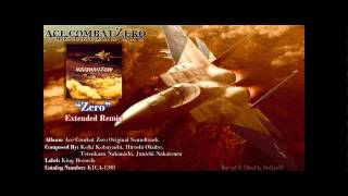 Ace Combat Zero Ost - Zero [Digitally Re-Mastered Extended Remix] [Original HD]