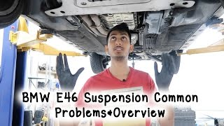 BMW E46 Suspension Common Problems&Overview