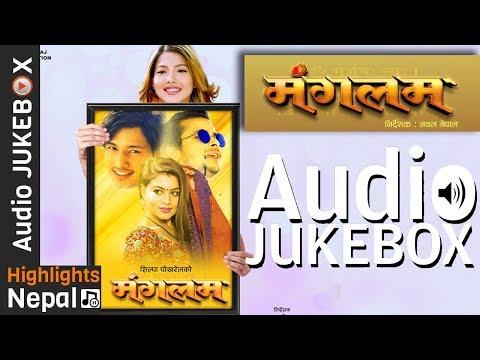 New Nepali Movie MANGALAM Audio Jukebox...
