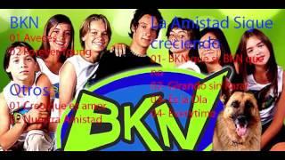 bkn   la amistad sigue creciendo   02   girando sin parar