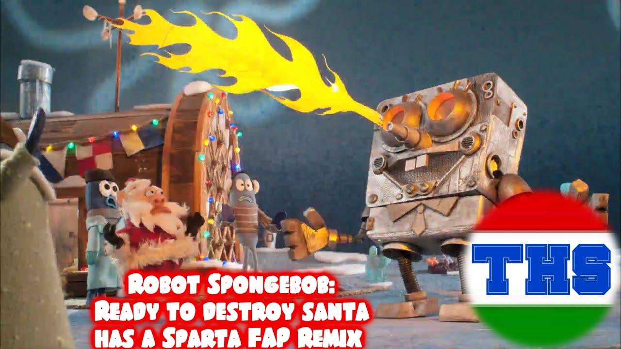 christmas specialrobot spongebobready to destroy santa has a sparta fap remix youtube