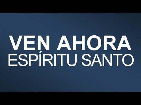 Ven Ahora Espiritu Santo -Vem Agora Espírito Santo- IURD Letra/Musica
