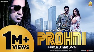 Prohni (Official Video)- Ajaypal Aulakh   Apache Indian   AM Human   R Music   Latest Punjabi Song