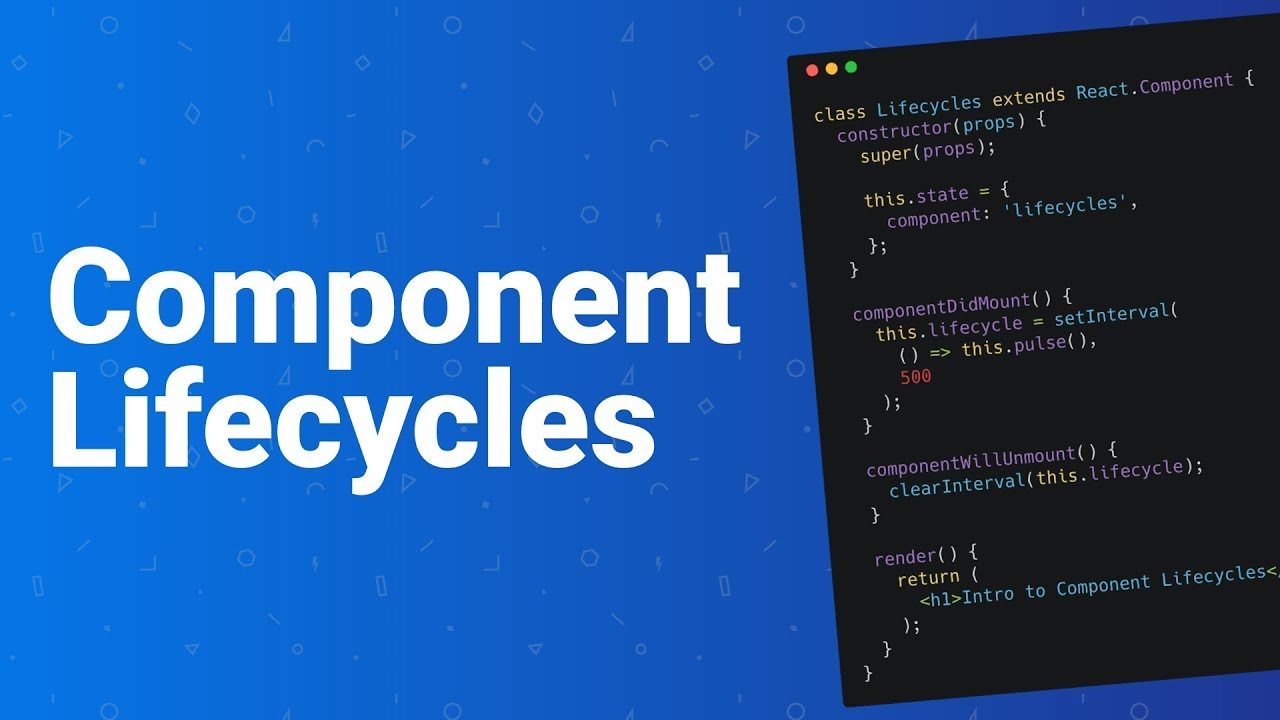 Introduction to Component Lifecycles in React