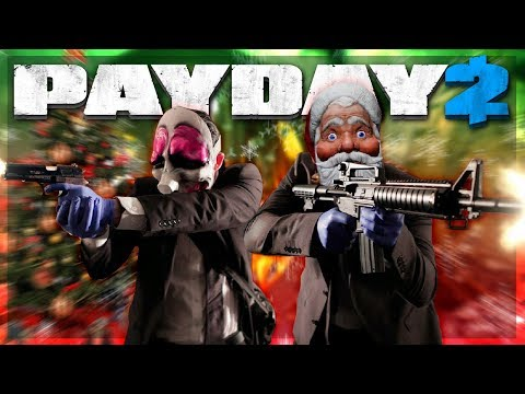 WE HAVE TO BEAT UP SANTA!?!? Payday 2 With The Crew!