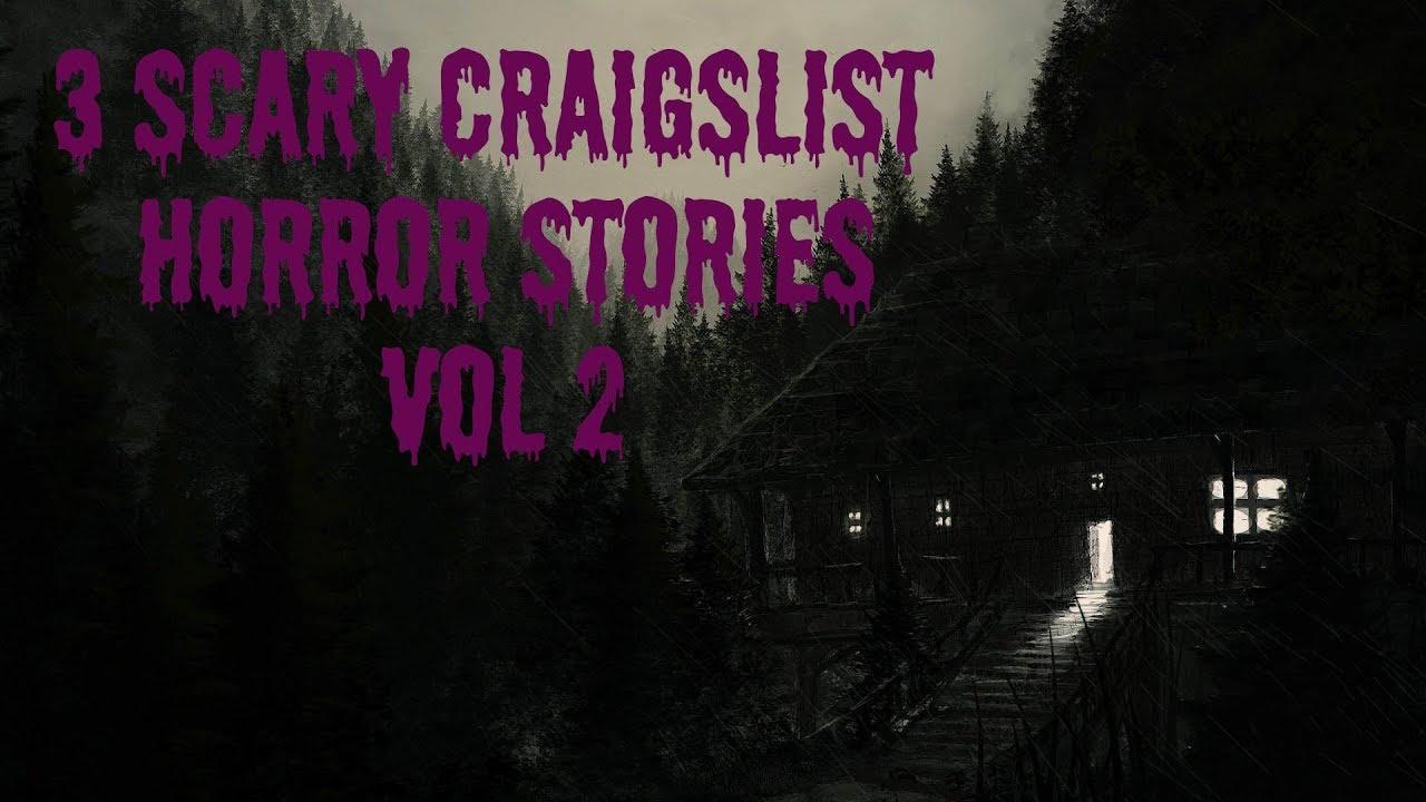 3 Scary Craigslist Horror Stories | r/nosleep | Vol 2 ...