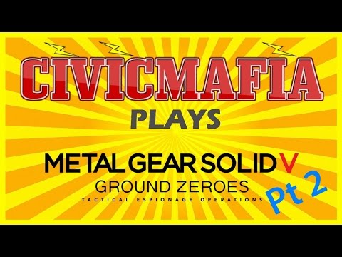 Metal Gear Solid V - Ground Zeroes PT2  