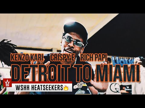 Detroit To Miami (ft. Crispy E & Rich Papi)