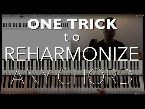 One Simple Trick to Reharmonize and Spice up ANY Chord (Progression) + bonus trick. Piano Tutorial