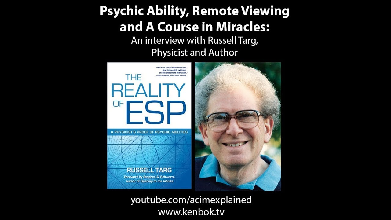 Psychic Ability Remote Viewing And A Course In Miracles With