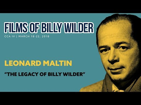"""The Legacy of Billy Wilder"" - Leonard Maltin"