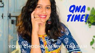 QnA time - Y๐ur CHODHYAM My UTHARAM - Ranjini Haridas Vlogs