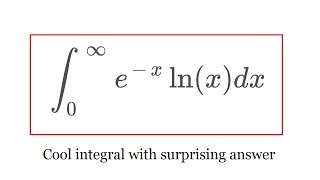Integral of e^-x ln(x) from 0 to infinity
