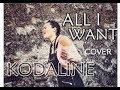 Kodaline - All I Want (Cover by Karmen Pál-Baláž)