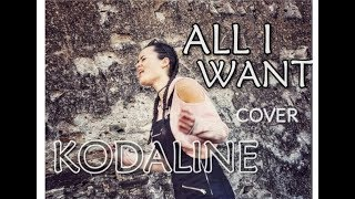 Kodaline - All I Want (Cover by Karmen Pál-Baláž)