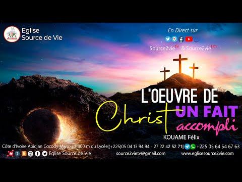 KOUAME Félix | L'oeuvre de Christ, un fait accompli
