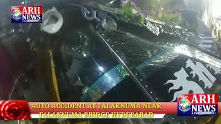 AUTO ACCIDENT AT FALAKNUMA BRIDGE
