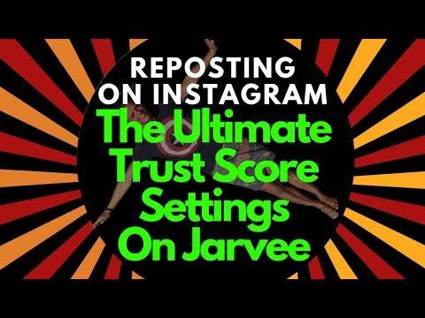 Reposting On Instagram Jarvee Trust Score Settings 2019 by  FreedomLifestylesAcademy