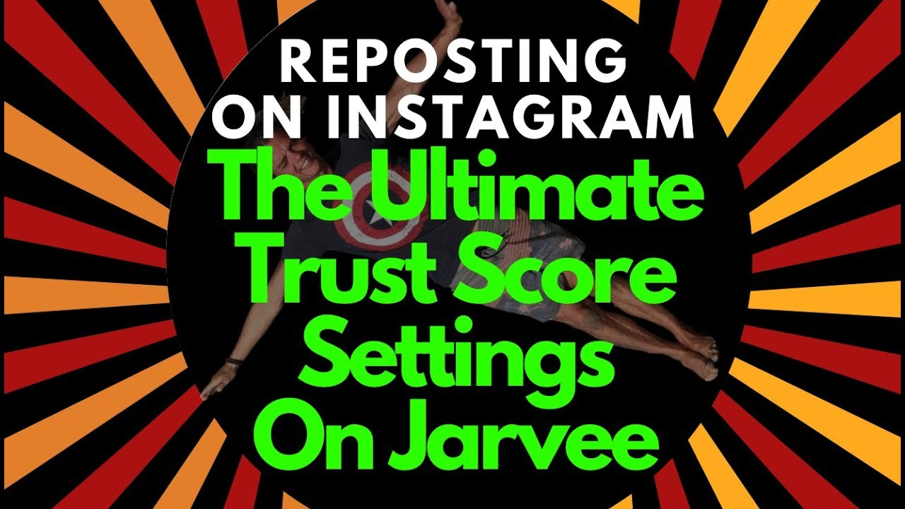 Reposting On Instagram Jarvee Trust Score Settings 2019 by