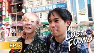 Lost & Found - South Korea SS2 สะแด่วนี้...ที่เมืองกิมจิ EP.3