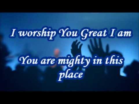 I worship you Great I am