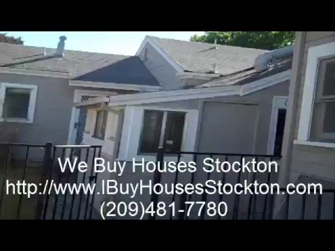 Buy My Stockton House Call (209) 481-7780 Sell My House Fast Stockton