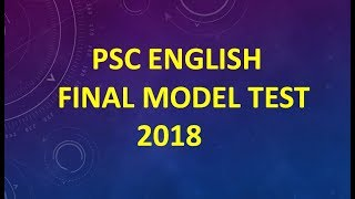 PSC ENGLISH FINAL MODEL TEST-1//100% COMMON ENGLISH SUGGESTION 2018