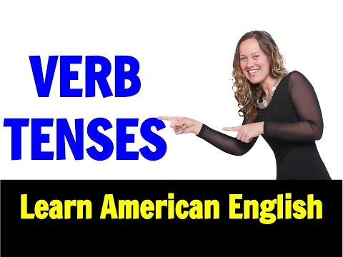 Verb Tenses | Most COMMONLY USED Grammar | Learn American English | Go Natural English